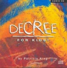 Decree for Kids (MP3 Music Download) by Patricia King and Steve Swanson